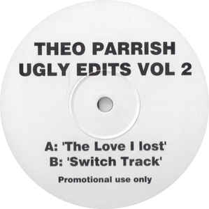 Theo Parrish - Ugly Edits Vol 2