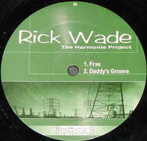 Rick Wade - The Harmonie Project