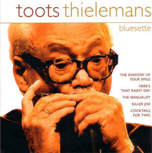 Toots Thielemans - Bluesette