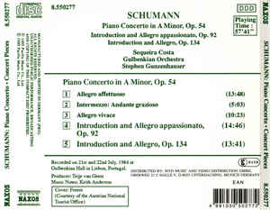 Robert Schumann - Piano Concerto In A Minor, Op. 54 / Introduction And Allegro Appassionato, Op. 92 / Introduction And Allegro, Op. 134