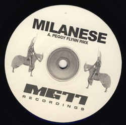 Milanese - Peggy Flynn Rmx / So Malleable Cold Rmx