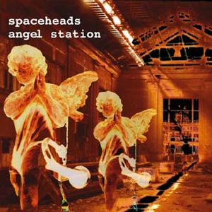 Spaceheads - Angel Station