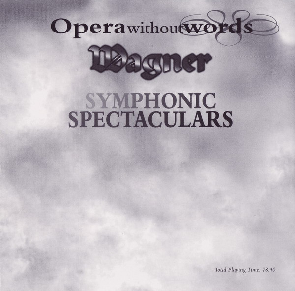 Richard Wagner - Symphonic Spectaculars cover of release