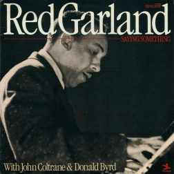 Red Garland - Saying Something