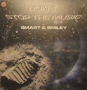 Smart & Smiley - Don't Stop The Music