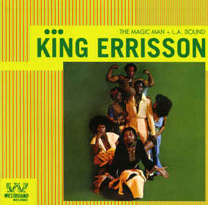King Errisson - The Magic Man + L.A. Bound