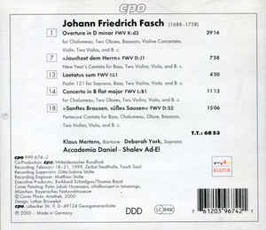 Johann Friedrich Fasch - Cantatas / Overture In D Minor / Concerto In B Flat Minor