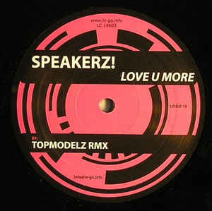 Speakerz! - Love U More