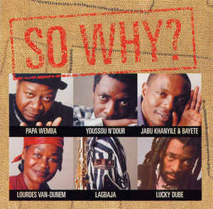 Youssou N'Dour - So Why?