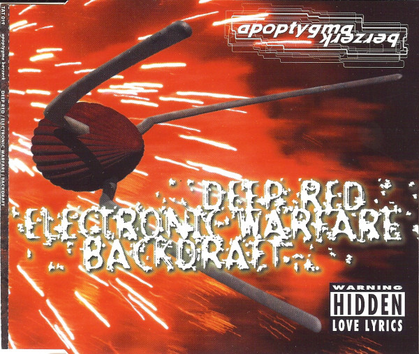 Apoptygma Berzerk - Deep Red / Electronic Warfare / Backdraft cover of release