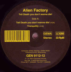 Alien Factory - Tell Death You Don't Wanna Die!
