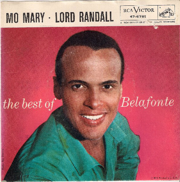 Harry Belafonte - Mo Mary / Lord Randall (The Best Of Belafonte) cover of release