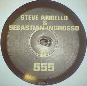 Steve Angello & Sebastian Ingrosso - 555 / Spacebird (Dubfire Remix)