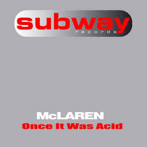 McLaren - Once It Was Acid