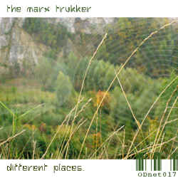 Marx Trukker, The - Different Places