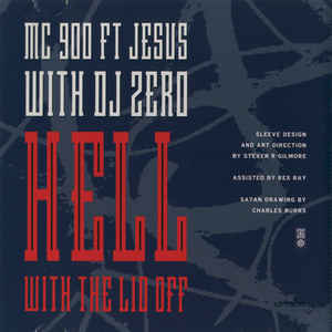 MC 900 Ft Jesus - Hell With The Lid Off