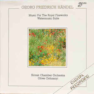 Georg Friedrich Händel - Music For The Royal Fireworks - Watermusic Suite