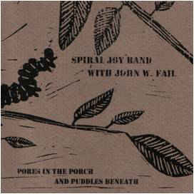 John W. Fail - Pores In The Porch And Puddles Beneath