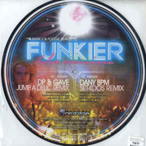 Mark V. & Poogie Bear - Funkier (The Remixes)