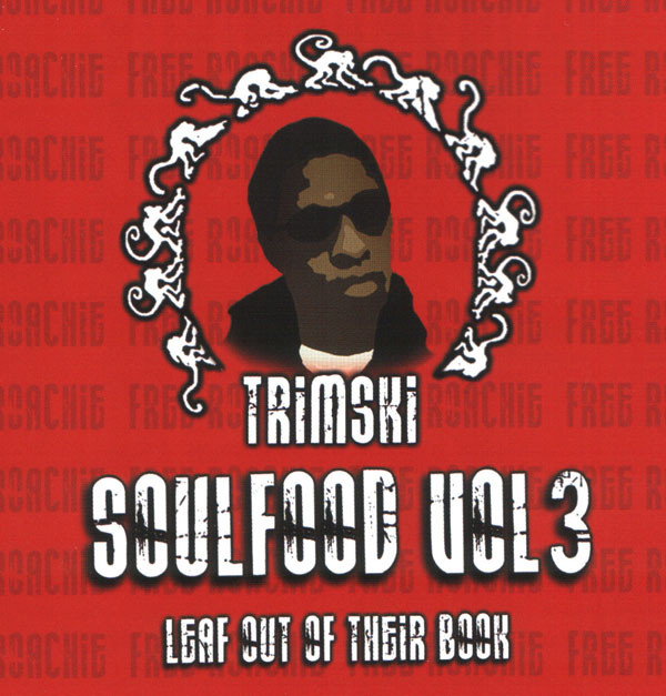 Trim (2) - Soulfood Vol3: Leaf Out Of Their Book cover of release