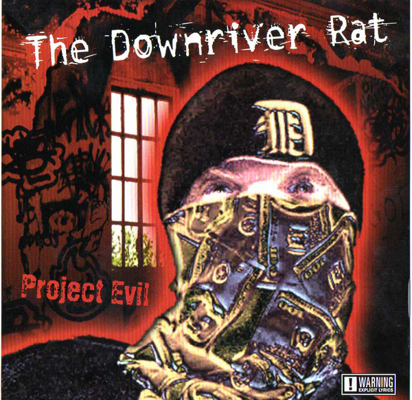 Downriver Rat, The - Project Evil cover of release