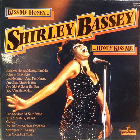 Shirley Bassey - Kiss Me Honey, Honey, Kiss Me cover of release