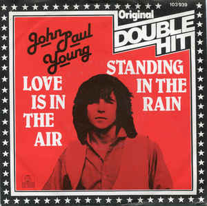 John Paul Young - Love Is In The Air / Standing In The Rain