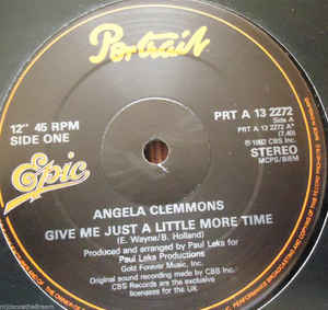 Angela Clemmons - Give Me Just A Little More Time