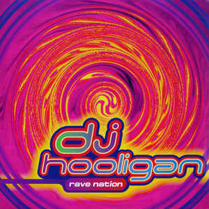 DJ Hooligan - Rave Nation
