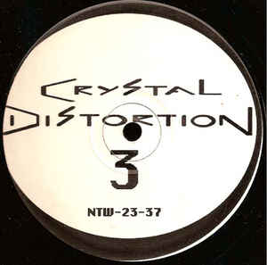 Crystal Distortion - Crystal Distortion 3