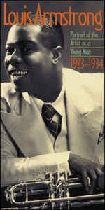 Louis Armstrong - Portrait Of The Artist As A Young Man: 1923-1934