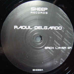 Raoul Delgardo - Brick Layer EP