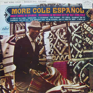 Nat King Cole - More Cole Español