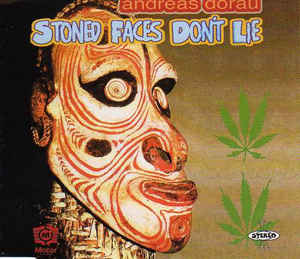 Andreas Dorau - Stoned Faces Don't Lie