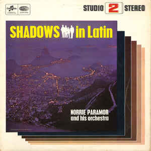 Norrie Paramor And His Orchestra - Shadows In Latin
