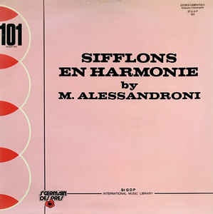 Alessandro Alessandroni - Sifflons En Harmonie cover of release