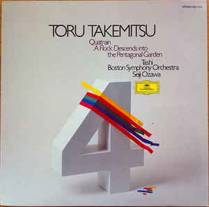 Toru Takemitsu - Quatrain / A Flock Descends Into The Pentagonal Garden