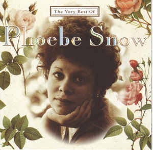 Phoebe Snow - The Very Best Of Phoebe Snow