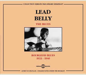Leadbelly - Bourgeois Blues 1933 - 1946