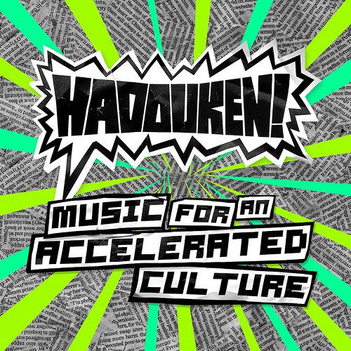 Hadouken! - Music For An Accelerated Culture cover of release