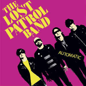 Lost Patrol, The - Automatic