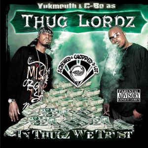 Yukmouth - In Thugz We Trust (Screwed & Chopped-A-Lot)