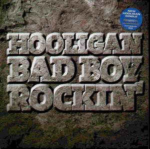 DJ Hooligan - Bad Boy Rockin'