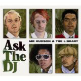 Mr Hudson & The Library - Ask The DJ cover of release
