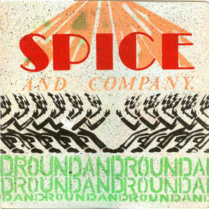 Spice And Company - Round And Round