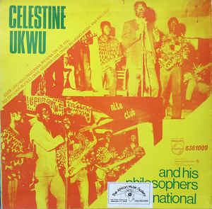 Celestine Ukwu & His Philosophers National - True Philosophy