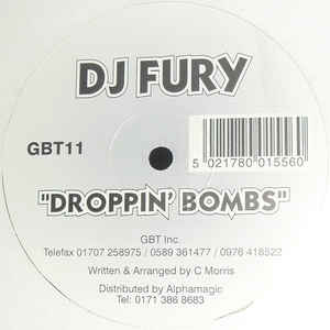 DJ Fury - Droppin' Bombs / Blow Your Mind