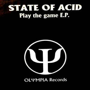 State Of Acid - Play The Game E.P.