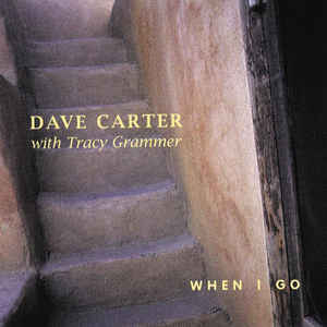 Dave Carter (3) - When I Go