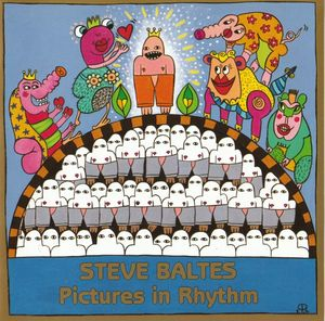 Steve Baltes - Pictures In Rhythm